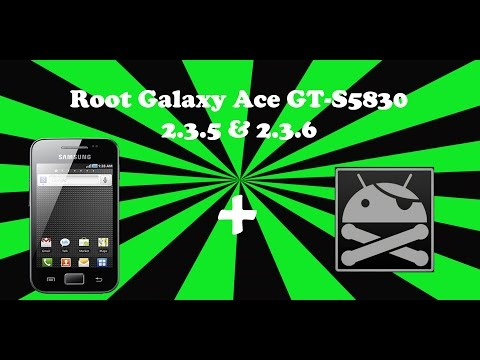 How to root galaxy ace GT-S5830 on 2.3.5 & 2.3.6