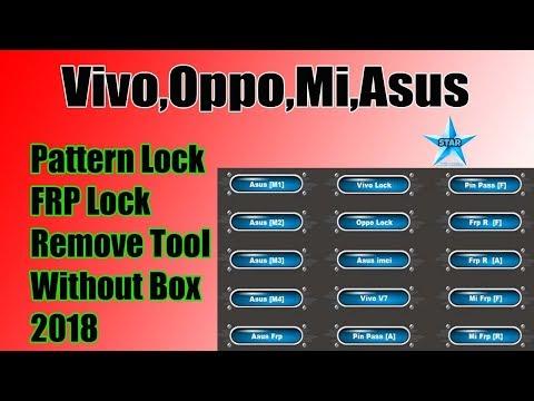 Oppo,Vivo,Asus,Mi Account Solution | Pattern,FRP Unlock Tool