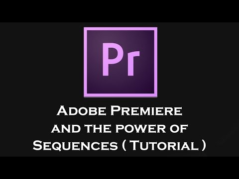 How to use sequences in Adobe Premiere - Tutorial Guide