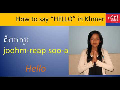 How to say HELLO in Khmer language