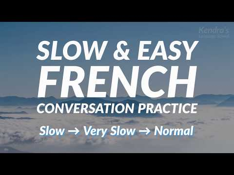 Slow and Easy French Conversation Practice - for ESL Students