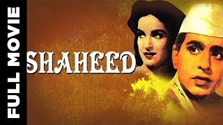 Shaheed (1948) Hindi Full Movie | Dilip Kumar, Kamini Kaushal | Hindi Classic Movies