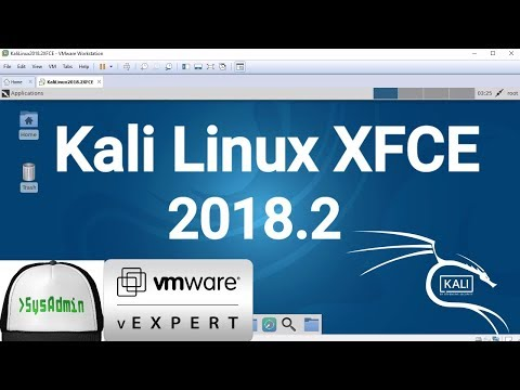 How to Install Kali Linux 2018.2 XFCE + VMware Tools + Review on VMware Workstation [2018]