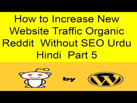 How to Increase New Website Traffic Organic Reddit  Without SEO Urdu Hindi  Part 5
