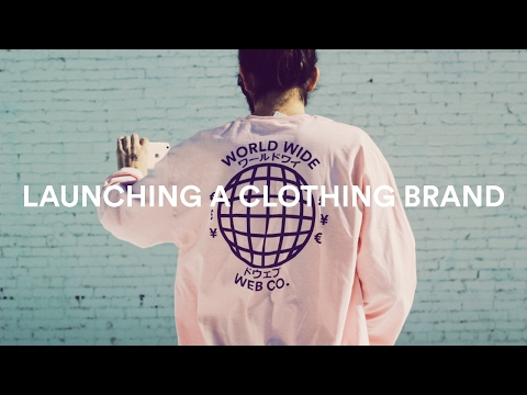 LAUNCHING A CLOTHING BRAND!