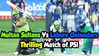 Thrilling Match of PSl | Multan Sultans Vs Lahore Qalandars | HBL PSL 2019