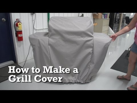 How to Make a Grill Cover