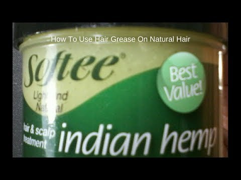 How To Use Hair Grease On Natural Hair