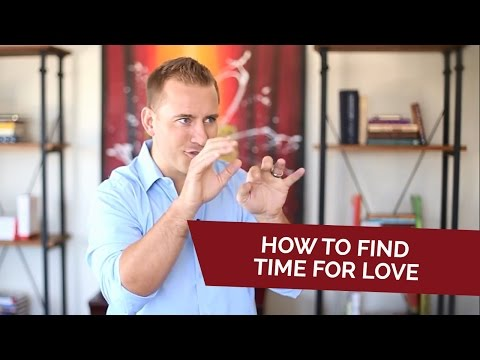 How to find time for love