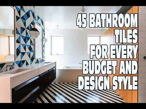 45 Bathroom Tiles for Every Budget and Design Style