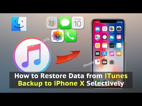 How to Restore Data from iTunes Backup to iPhone X Selectively