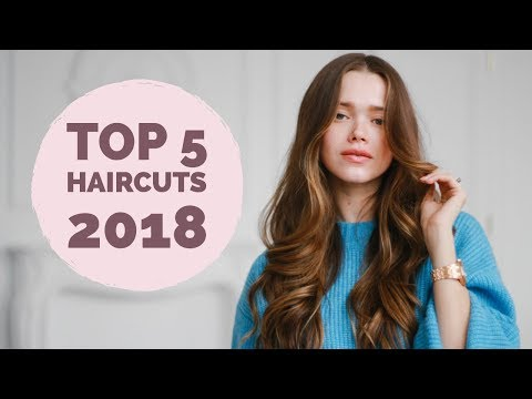 Top 5 HaircutsTo Ask For In 2018 | Long Hair, Short Hair, Lob, Curly