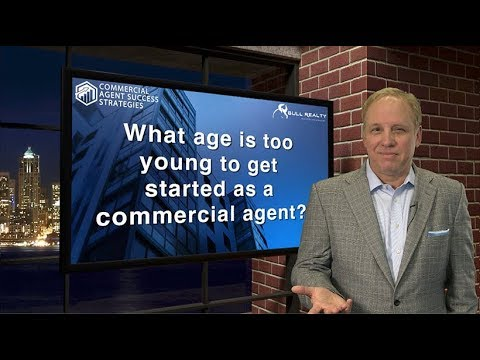 What age is too young to get started as a commercial agent?