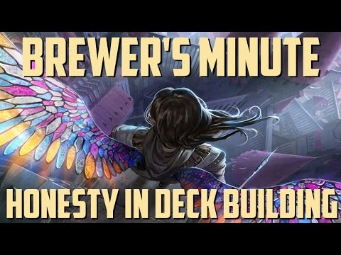 Brewer's Minute: Honesty in Deck Building