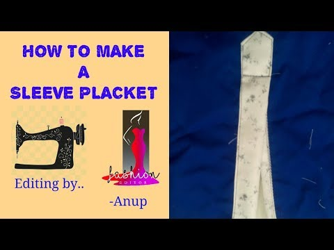 HOW TO MAKE SLEEVE PLACKET ?