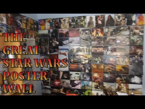 THE GREAT STAR WARS POSTER WALL Time lapse & Overview - My Set Up/Room Tour (Part 1 of 3)