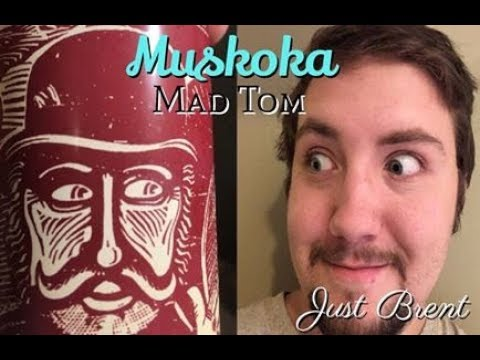 Muskoka Mad Tom IPA Review | Just Brent