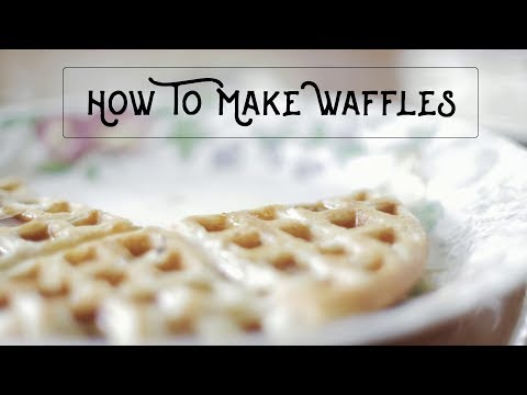 How To Make Waffles! - An easy and delicious breakfast!