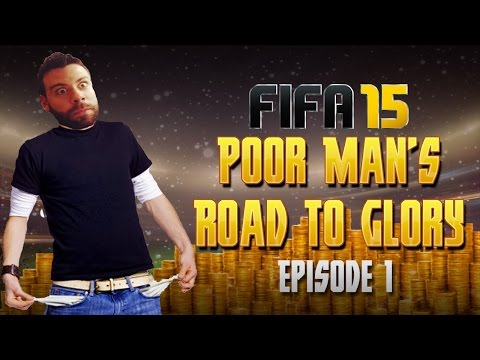 POOR MAN's ROAD TO GLORY - INTRO - How to build a sick club with no money! FIFA 15 Ultimate Team