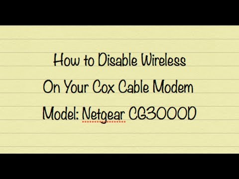 How to Disable Wireless on your Cox Gateway CG3000D-1CXNAS cable modem / router