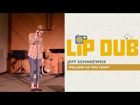 CNC LipDub: Jeff Schneeweis