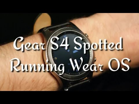 Gear S4 Spotted Running Wear OS On Samsung Employee Smartwatch