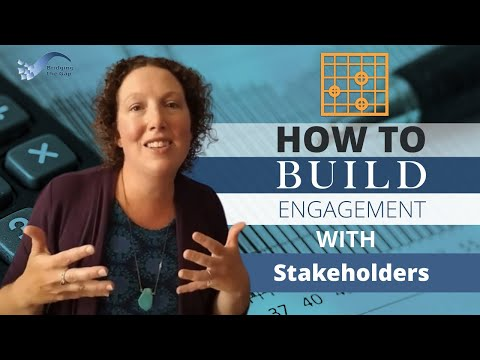 How to Build Engagement with Stakeholders