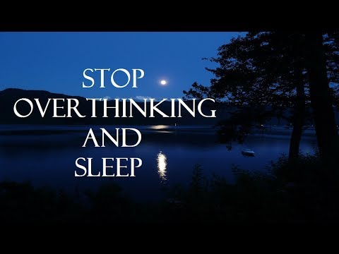 Guided meditation for overthinking and deep sleep
