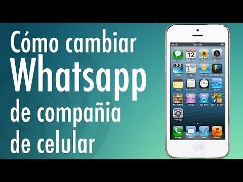 Cómo cambiar Whatsapp de compañía telefónica sin perder tu número