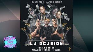 La Ocasión - De La Ghetto, Arcangel, Ozuna, Anuel Aa [Audio Explicit Lyrics]