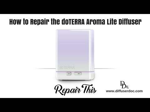 How to Repair the doTERRA Aroma Lite Diffuser