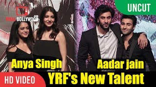 UNCUT - YRF's New Talents Launched By Ranbir And Anushka | Aadar Jain And Anya Singh