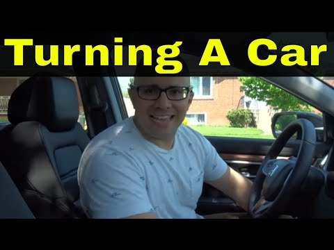 Turning A Car-Complete Driving Lesson