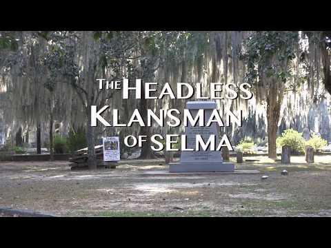 The Headless Klansman of Selma — TRAILER