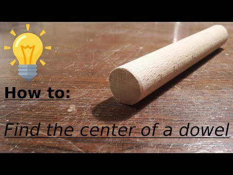 How to find the centerpoint of a dowel - Wooden Weaponry's woodworking tips #1