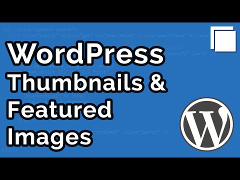 How to Create Post Thumbnails / Featured Images in WordPress Tutorial