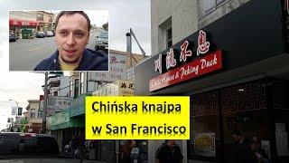 Chińska knajpa w San Francisco godna polecenia