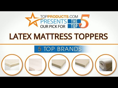 Best Latex Mattress Topper Reviews 2017 – How to Choose the Best Latex Mattress Topper