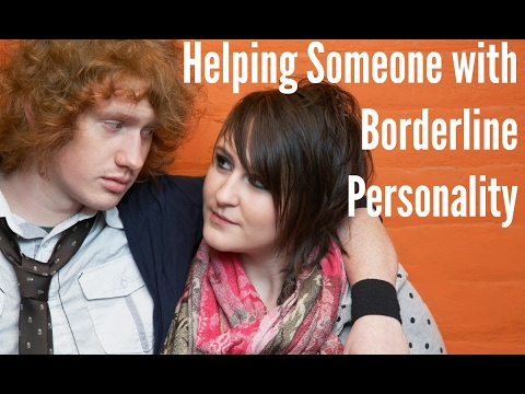 Effective Ways to Help Someone with BPD (Borderline Personality Disorder)
