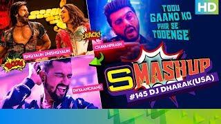 Smashup #145 | Dj Dharak (USA) | DhayaanChand, Ishqyaun Dhishqyaun, Chavanprash