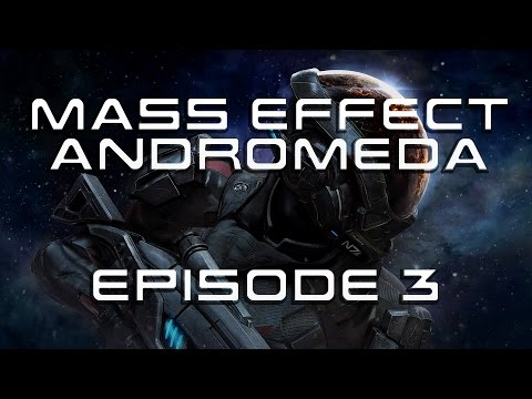 Mass Effect Andromeda - EP 3 - Finally Seeing Mom!