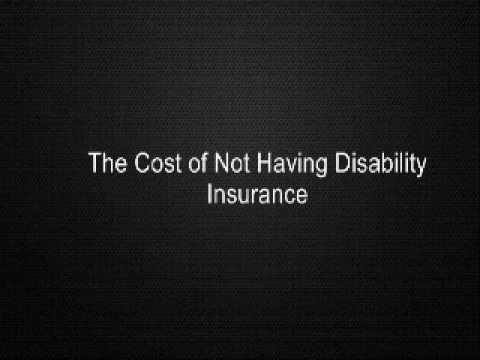 The Cost of Not Having Disability Insurance