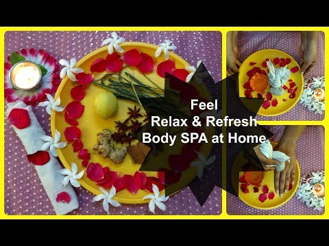 Body spa |how to do body spa at home with natural ingredients |घर पर बॉडी स्पा कैसे करे(Hindi)
