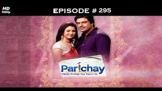 Parichay - 25th September 2012 - परिचय - Full Episode 295