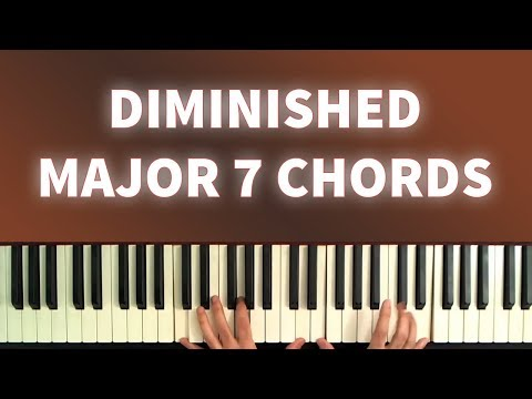 Learn to Use Diminished Major 7th Chords: The