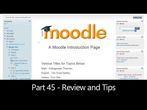 Part 45 - Review and Tips (Moodle How To)