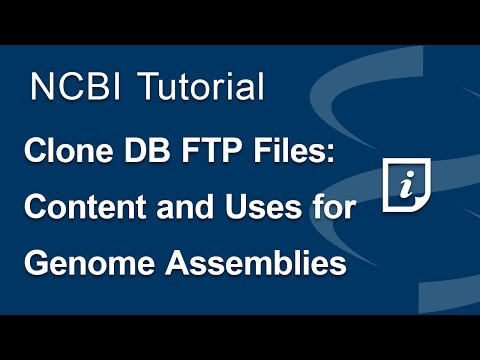 Clone DB FTP Files: Content and Uses for Genome Assemblies