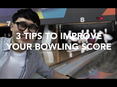 3 Tips to Improve Your Bowling Score