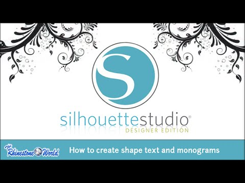 Webinar: How to Create Shape Text and Monograms Using Silhouette Designer Edition 4/27/15