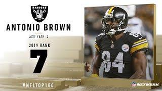 #7: Antonio Brown (WR, Raiders)   Top 100 Players of 2019   NFL